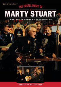 Gospel Music of Marty Stuart
