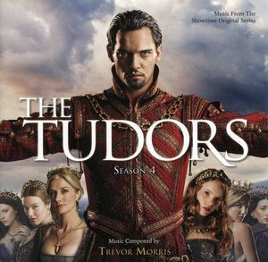 Tudors: Season 4 (Score) (Original Soundtrack)