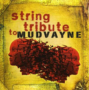 Mudvayne String Tribute /  Various