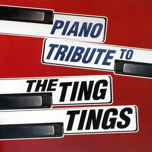 Piano Tribute to the Ting Tings /  Various