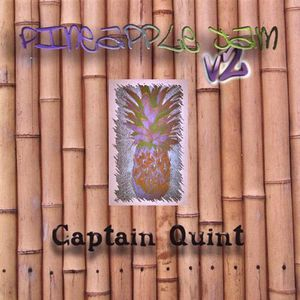 Captain Quint : Pineapple Jam V2