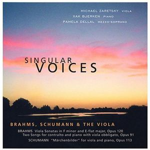 Singular Voices Brahms Schumann & the Viola