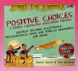 Songs for Schools: Positive Choices