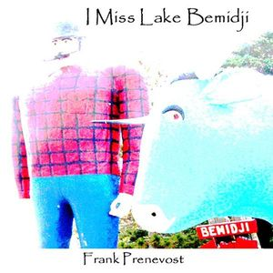 I Miss Lake Bemidji