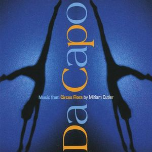 Da Capo-Music from Circus Flora