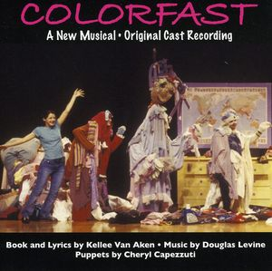Colorfast-A New Musical