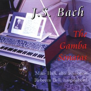 J.S. Bach: The Gamba Sonatas