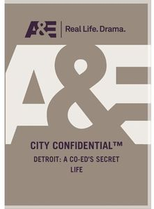 City Confidential - Detroit: A Coed Secret Life