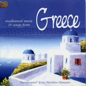 Traditional Music & Songs from Greece /  Various