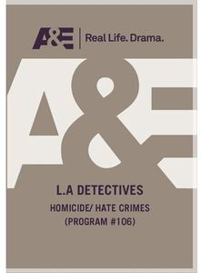 La Detectives: Homicide /  Hate Crimes