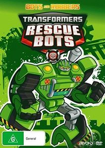 Transformers Rescue Bots: Bots & Robbers