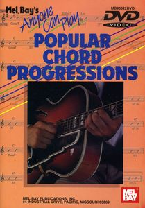 Anyone Can Play Popular Chord Progressions
