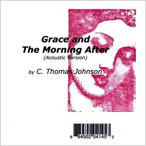 Johnson, C. Thomas : Grace & the Morning After (Acoustic Version)
