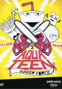 Aqua Teen Hunger Force: Volume 3