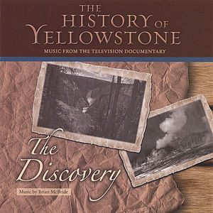 History of Yellowstone-Discovery