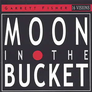 Moon in the Bucket