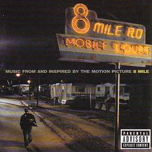 8 Mile ( Eminem ) (Original Soundtrack) [Explicit Content]
