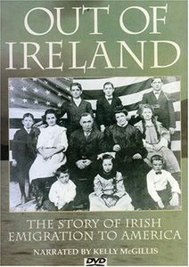 Out Of Ireland: Story Of Irish Emigration /  Docum