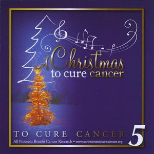 Christmas to Cure Cancer 5 /  Various