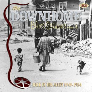 Downhome Blues Sessions 5: Back in the Alley /  Various [Import]