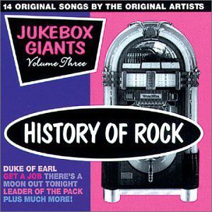 History of Rock: Jukebox Giants 3 /  Various