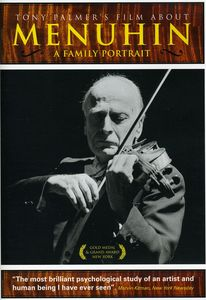 Tony Palmer's Film About Menuhin: Family Portrait