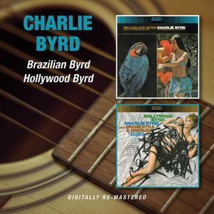 Brazilian Byrd /  Hollywood Byrd [Import]