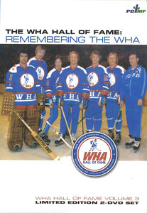 World Hockey Association: Wha Hall of Fame Remembe