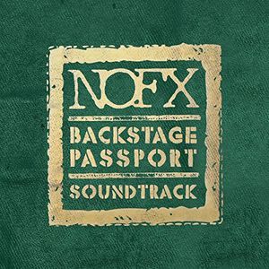 Nofx : Backstage Passport Soundtrack