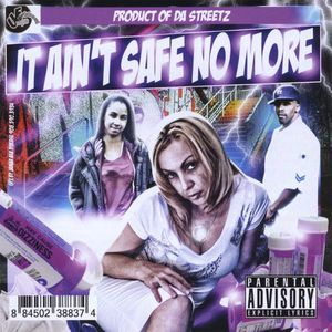 Da U.E. All-Starz: It Ain't Safe No More: A Produc