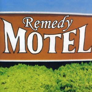 Remedy Motel