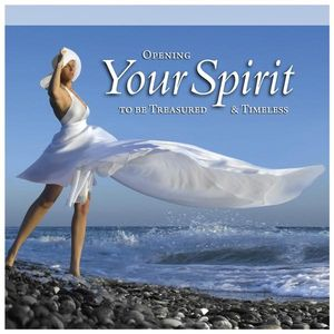 Opening Your Spirit to Be Treasured U Timeless