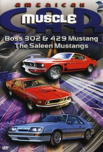 American Musclecar: Boss 302 and Boss 429 Mustang and The Saleen Mustangs [Documentary] [TV Show]