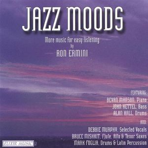 Jazz Moods-More Music for Easy Listening By Ron Er