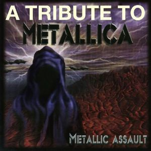 Metallic Assault: A Tribute to Metallica /  Various