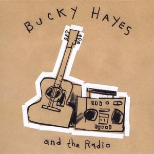 Bucky Hayes & the Radio