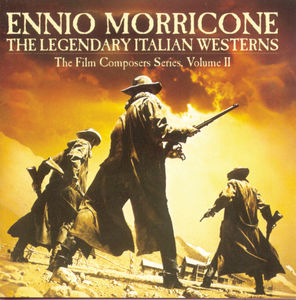 Legendary Italian Westerns (Original Soundtrack)
