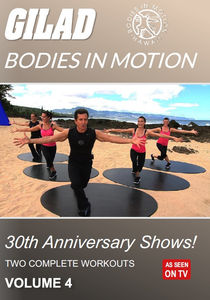Gilad Bodies In Motion: 30Th Anniversary Shows, Vol. 4