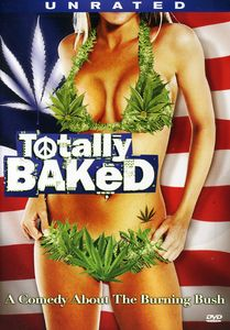 Totally Baked [Unrated Version] [WS]