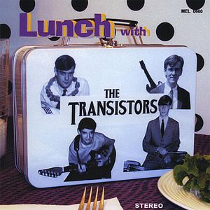 Lunch with the Transistors