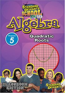 Algebra Module 5: Quadratic Roots
