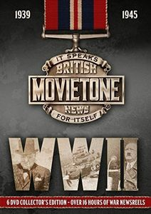 World War II: British Movietone Newsreel Years