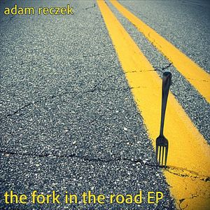 Fork in the Road EP