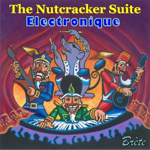 Nutcracker Suite Electronique