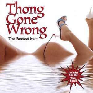 Thong Gone Wrong