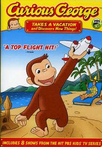 Curious George: Takes a Vacation and Discovers New Things!