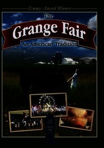 The Grange Fair: An American Tradition