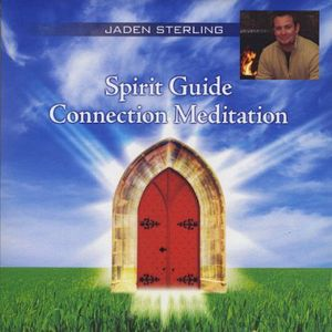 Spirit Guide Connection Meditation