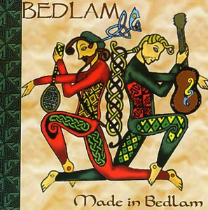 Made in Bedlam