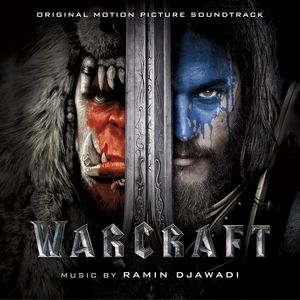 Warcraft (Original Soundtrack)